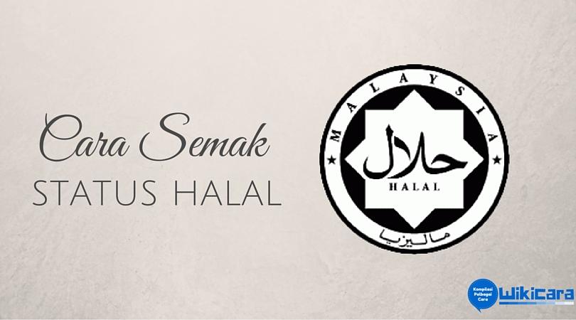 Cara Semak Status Halal