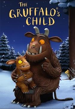 Chuyện Của Chú Chuột Nhỏ - The Gruffalo's Child (2011) Poster