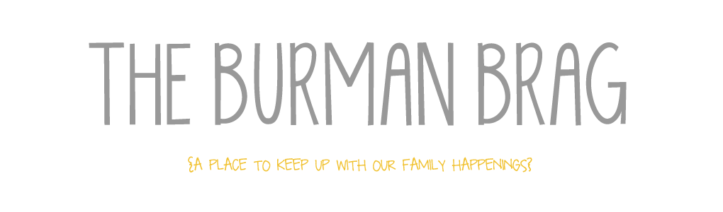The Burman Brag