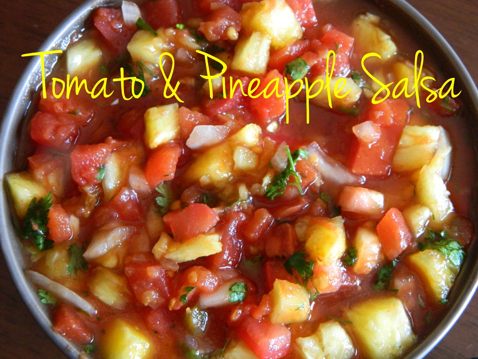 My Favorite Things: So Easy Tomato & Pineapple Salsa