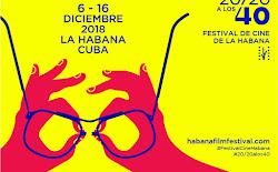 40 FESTIVAL DE CINE DE LA HABANA 2018