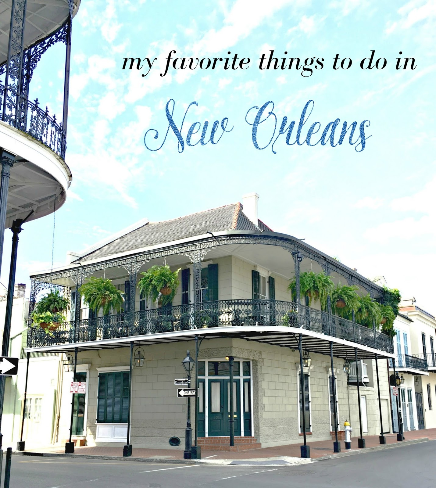 Heather giustino blog my favorite things to do in new orleans for Things to do in mew orleans
