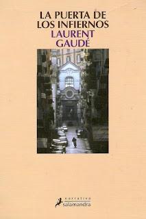La puerta de los infiernos Laurent Gaudé Salamandra