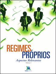 Livro: Regimes Próprios - Aspectos Relevantes volume 5