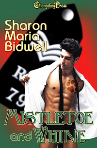 Mistletoe and Whine by Sharon Maria Bidwell