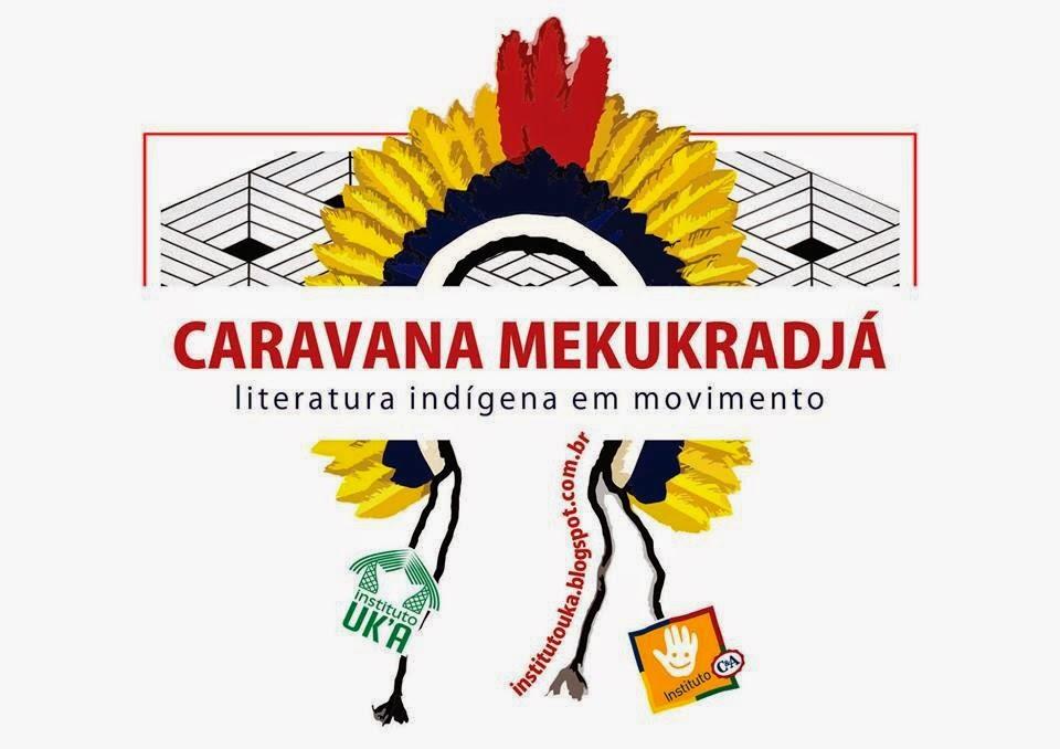 CARAVANA MEKUKRADJÁ - Literatura Indígena em Movimento