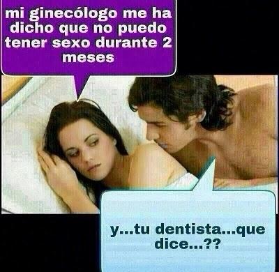 Y tu dentista que dice