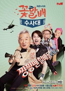 Đội Điều Tra Đẹp Lão - Tập 12/12 - Grandpas Over Flowers Investigation Team