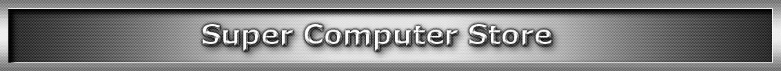 Super Computer Store
