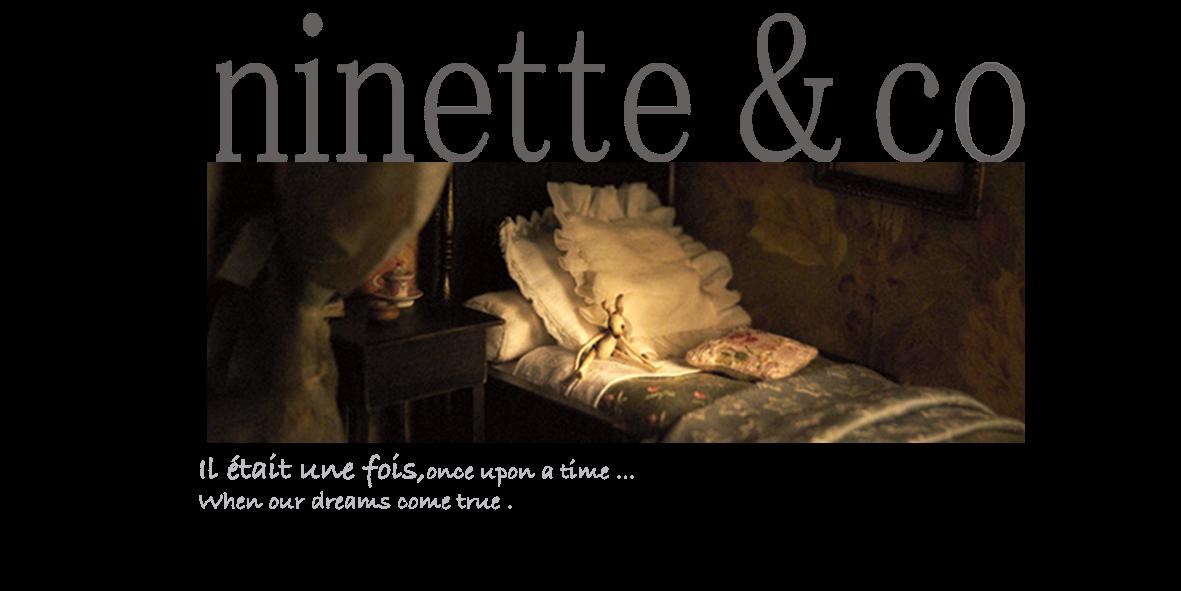 NINETTE &CO