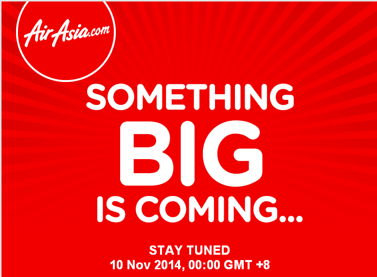 Air Asia: Something BIG is coming... November 10, 2014
