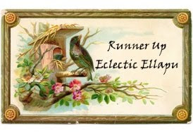 I was a Runner Up at Eclectic Ellapu.