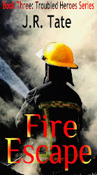 Fire Escape - Book Three: Troubled Heroes Series