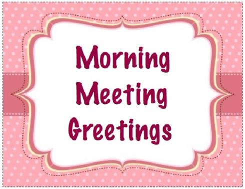 Morning meeting greetings giveaway