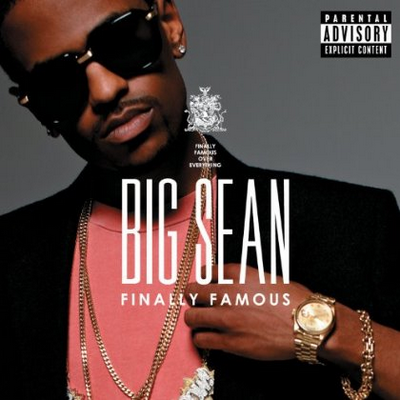 big sean finally famous the album tracklist. Big Sean - Finally Famous: The