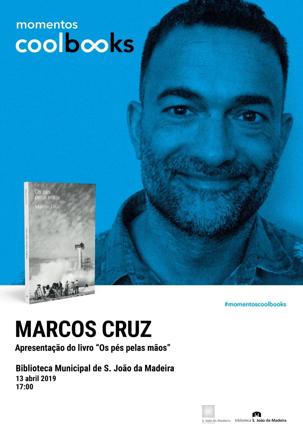 """APRESENTAÇÃO DO LIVRO """"OS PÉS PELAS MAÕS"""" DE MARCOS CRUZ"""
