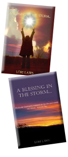 """A Blessing in the Storm ..."