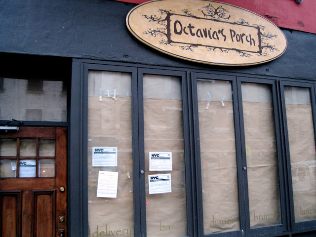 Another place for dining in New York shuttered it's doors, say goodbye to Octavia's Porch