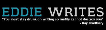 Eddie Writes - Blogging since 2011