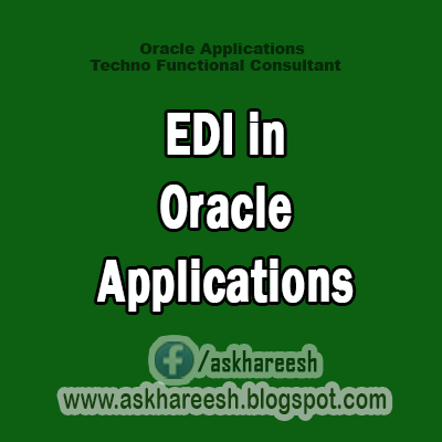 EDI in Oracle Applications,AskHareesh Blog for OracleApps
