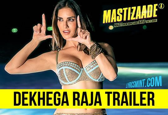 Dekhega Raja Lyrics - Mastizaade (2016) Hindi Lyrics
