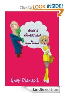 Free eBook Feature: Ghost Diaries 1: Gigi's Guardian by Michele McGrath