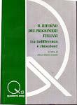 Il Ritorno dei prigionieri italiani tra indifferenza e rimozione