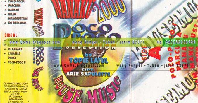 Tembang kenangan lama yopie latul 2000 poco poco for 93 house music