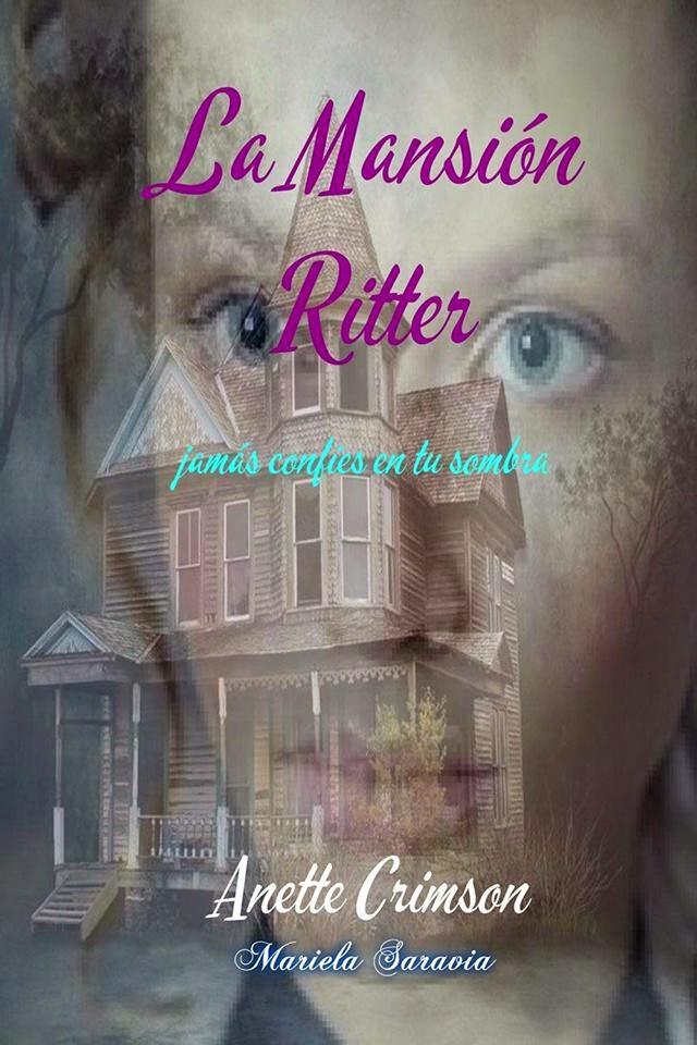 La Mansion Ritter: Jamás confíes en tu propia sombra de Anette Crimson
