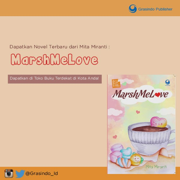 https://www.facebook.com/notes/grasindo-publisher/marshmelove-karya-mita-miranti/728860633859626