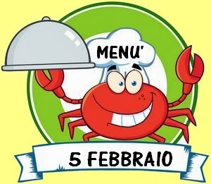 5 febbraio menù