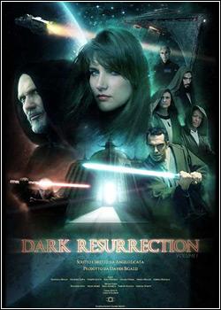 Guerra nas Estrelas – Ressurreição Sombria – Legendado – Filme Online
