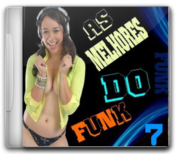 capa%2BCD Baixar CD As Melhores do Funk Volume 7   Pré Lançamento VA Ouvir mp3 e Letras .