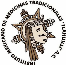 AFILIADOS  AL INSTITUTO DE MEXICANO DE MEDICINAS TRADICIONALES, TLAHUILLI. A.C.