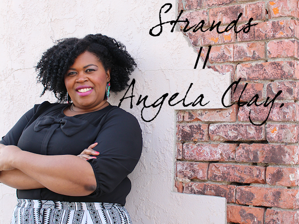 naptural TALK! | Angela Clay of Liberated Strands