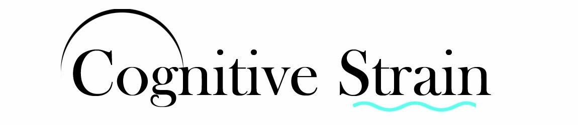 Cognitive Strain