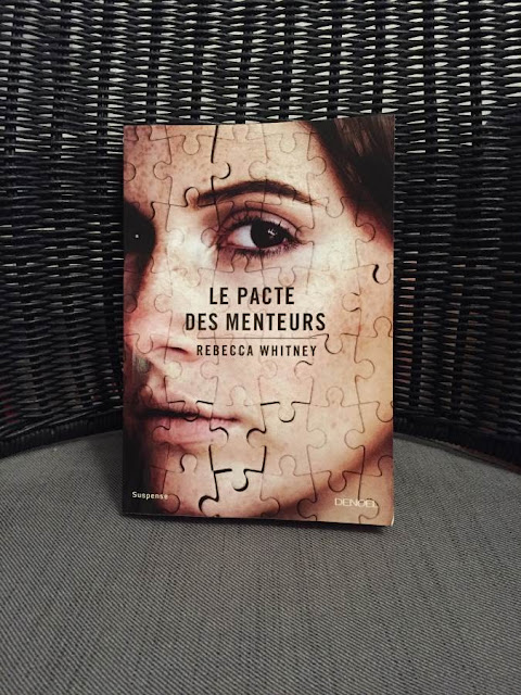 """Critique du livre """"Le pacte des menteurs"""" de Rebecca Whitney, publié par les éditions Denoël en 2015"""