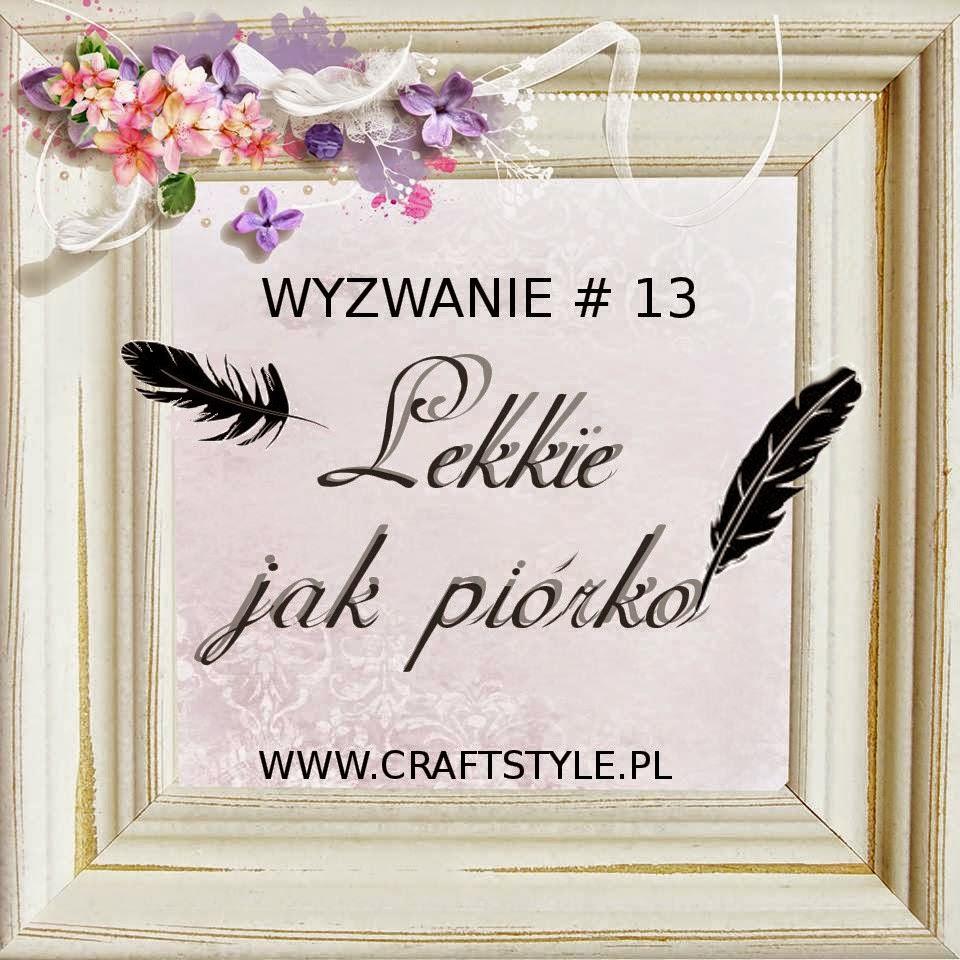 http://craftstylepl.blogspot.com/2015/03/wyzwanie-13-lekkie-jak-piorko.html