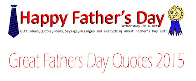 Great Fathers Day Quotes 2015