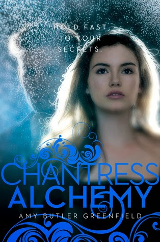 Chantress Alchemy book cover Amy Butler Greenfield