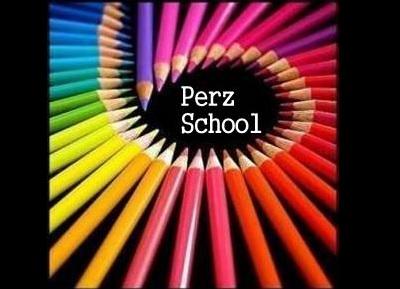 Perz School!