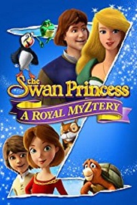 Watch The Swan Princess: A Royal Myztery Online Free in HD