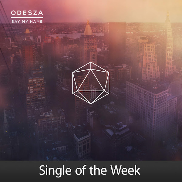 ODESZA - Say My Name (feat. Zyra) - Single Cover