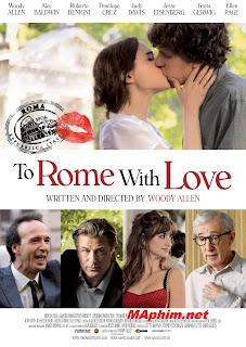 Tới Rome Tình Yêu - To Rome With Love 2012