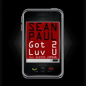 Sean Paul - Got 2 Luv U