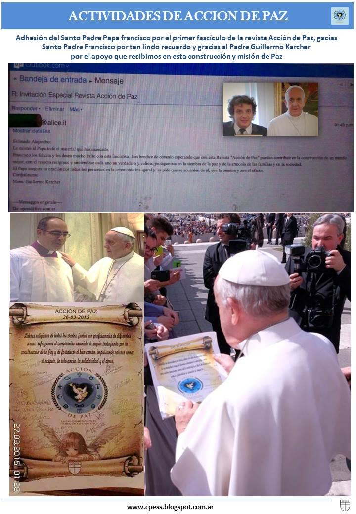El Santo Padre Papa Francisco manda el saludo Accion de Paz
