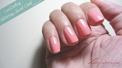 LUCIDarling-Glittering Jewel Coral swatch and review