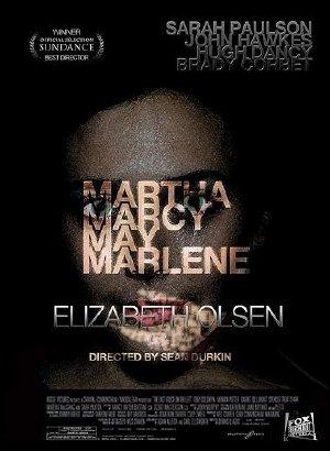 Người Phụ Nữ Mạnh Mẽ - Martha Marcy May Marlene (2011) Poster