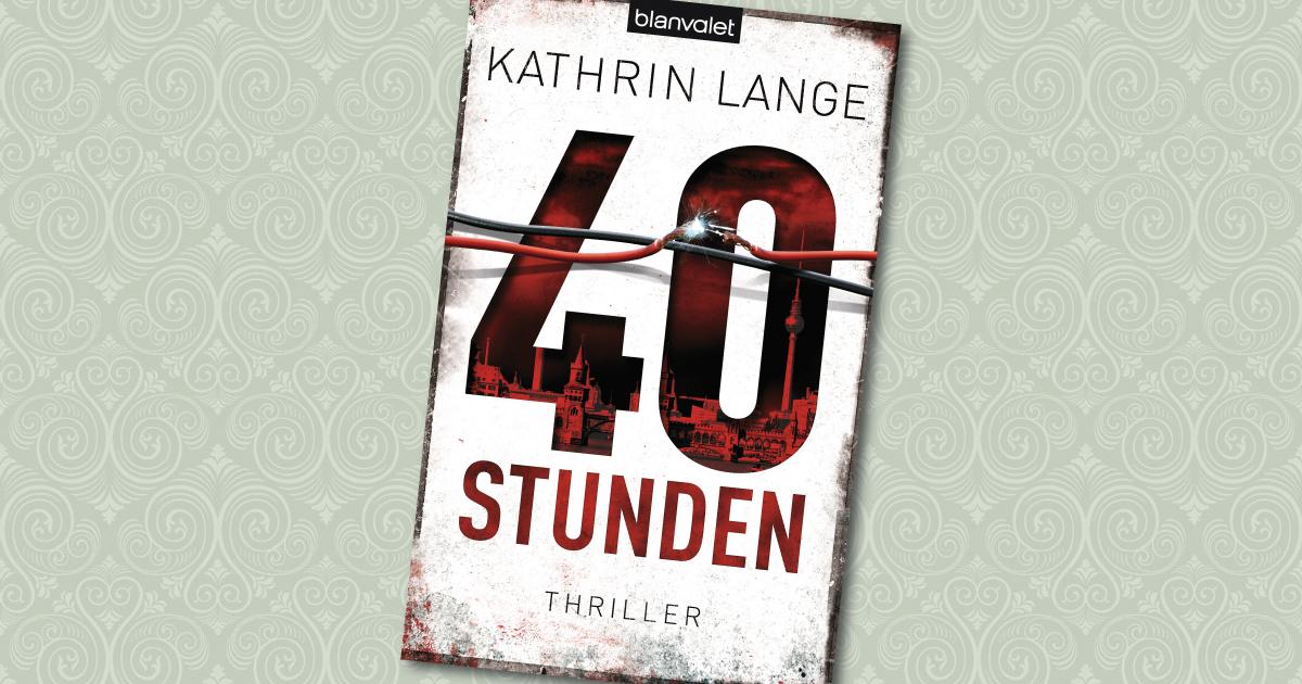 40 Stunden - Katrin Lange