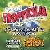 Forrozão Tropykália - Ao Vivo em Orobó-PE - 12-06-2014